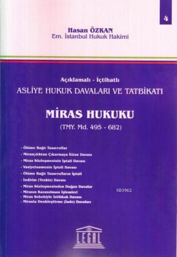 Asliye Hukuk Davaları ve Tatbikatı; Miras Hukuku - Cilt 4