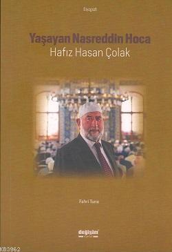 Yaşayan Nasreddin Hoca Hafız Hasan Çolak