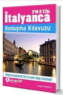 Pratik İtalyanca Konuşma Kılavuzu (Ciltli)
