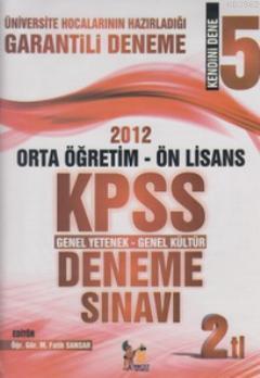 2012 Ortaöğretim - Ön Lisans KPSS Genel Yetenek - Genel Kültür Deneme Sınavı; Kendini Dene 5
