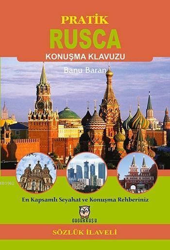 Pratik Rusça Konuşma Klavuzu; Sözlük İlaveli