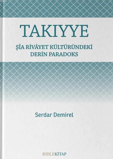 Takıyye; Şîa Rivâyet Kültüründeki Derin Paradoks