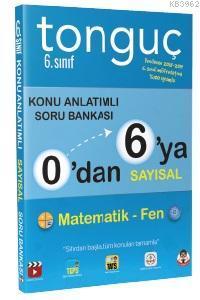 0'dan 6'ya Sayısal Konu Anlatımlı Soru Bankası; Matematik, Fen Bilimleri