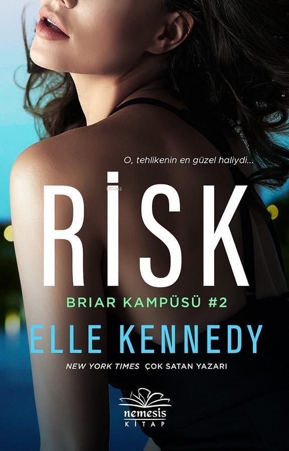 Risk - Briar Kampüsü 2; O, tehlikenin en güzel haliydi...