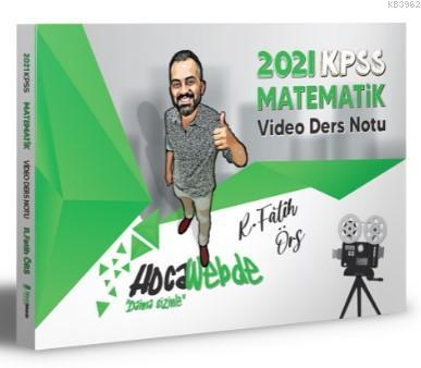 HocaWebde Yayınları 2021 KPSS Matematik Video Ders Notu
