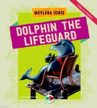 Dolphin The Lifeguard