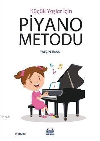 Küçük Yaşlar İçin Piyano Metodu