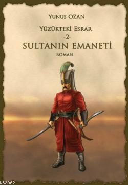 Yüzükteki Esrar 2 Sultanın Emaneti