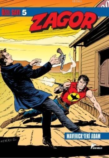 Zagor Özel Sayı 5: Maverick'teki Adam - Uyananlar
