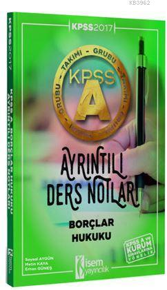 Kpss A Grubu Borçlar Hukuku Ayrıntılı Ders Notları 2017