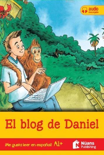 El blog de Daniel + Audio Descargable A1 + (¡Me Gustaleer En Espanol!)