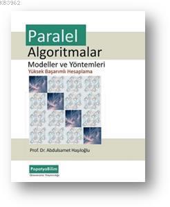 Paralel Algoitmalar; Modeller ve Yöntemler