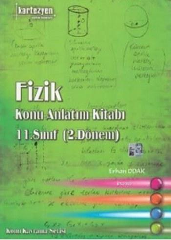 11. Sınıf Fizik Konu Anlatım Kitabı (2. Dönem)