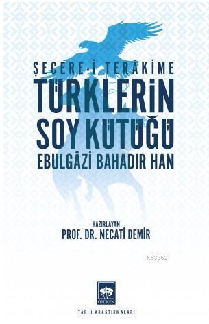 Türklerin Soy Kütüğü; Şecere-i Terâkkime