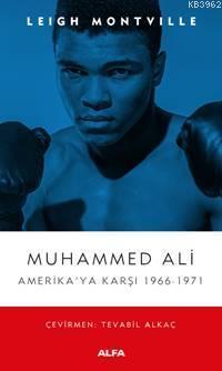 Muhammed Ali Amerika'ya Karşı 1966-1971