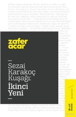 Sezai Karakoç Kuşağı:İkinci Yeni