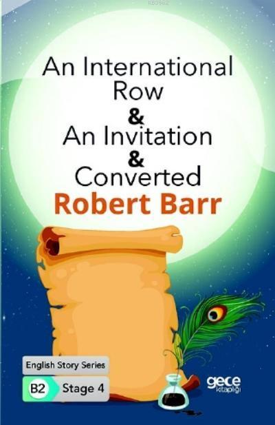 An International Row-An Invitation-Converted İngilizce Hikayeler B2 Stage 4