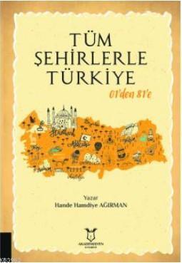 Tüm Şehirlerle Türkiye 01'den 81'e