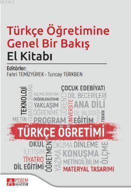 Türkçe Öğretimine Genel Bir Bakış El Kitabı