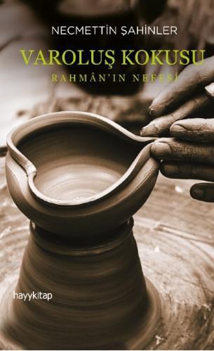 Varoluş Korkusu; Rahmân'ın Nefesi