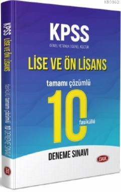 KPSS Lise ve Ön Lisans Tamamı Çözümlü 10 Fasikül Deneme Sınavı