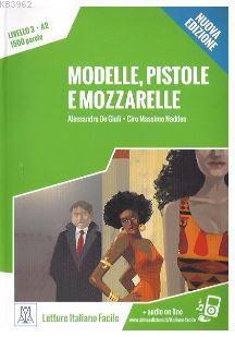Modelle, pistole e mozzarelle +audio online (A2) Nuova edizione
