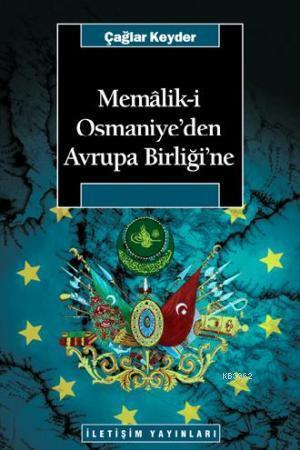 Memaliki Osmaniye'den Avrupa Birliği'ne