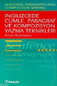 İngilizcede Cümle, Paragraf ve Kompozisyon Yazma Teknikleri