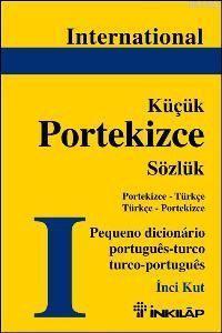 International| Küçük Portekizce Sözlük; Portekizce - Türkçe / Türkçe - Portekizce