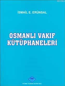 Osmanlı Vakıf Kütüphaneleri