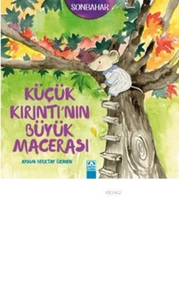 Küçük Kırıntı'nın Büyük Macerası; Sonbahar