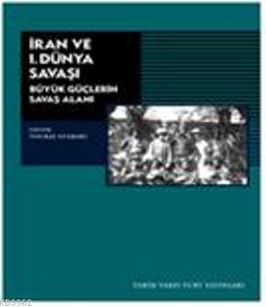 İran ve I. Dünya Savaşı