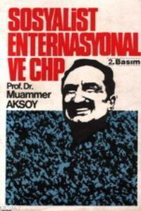 Sosyalist Enternasyonel ve Chp