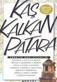 Türkiye Gezi Kitaplığı Kaş - Kalkan - Patara