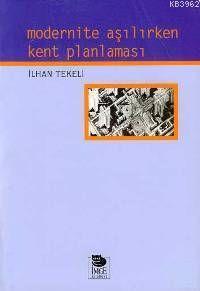 Modernite Aşılırken Kent Planlaması