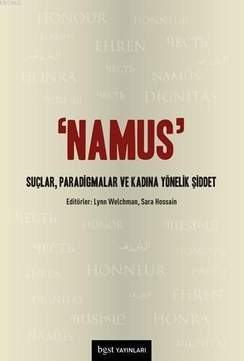 Namus; Suçlar, Paradigmalar ve Kadına Yönelik Şiddet