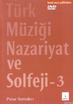 Türk Müziği Nazariyat ve Solfeji 3 (Dvd'li)
