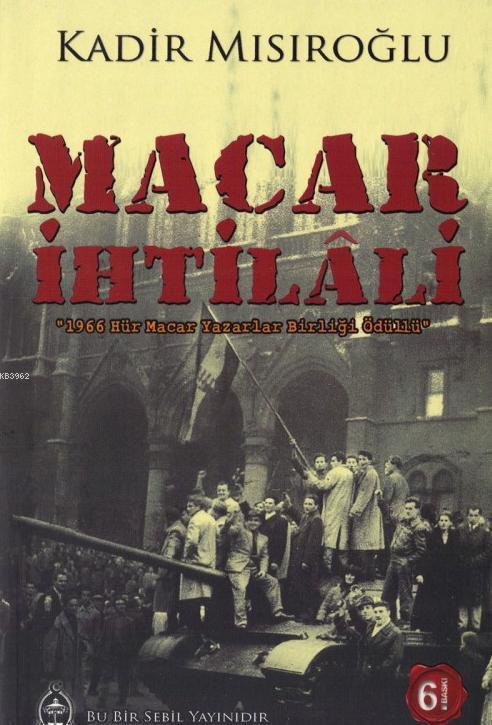 Macar İhtilali; Macar Halkı'nın Moskof İşgalcilerine Cevabı