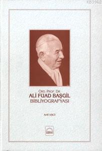Ali Fuad Başgil Bibliyografyası