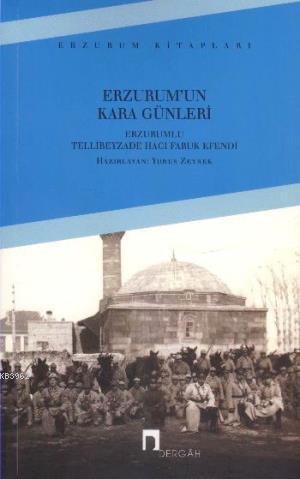 Erzurum'un Kara Günleri
