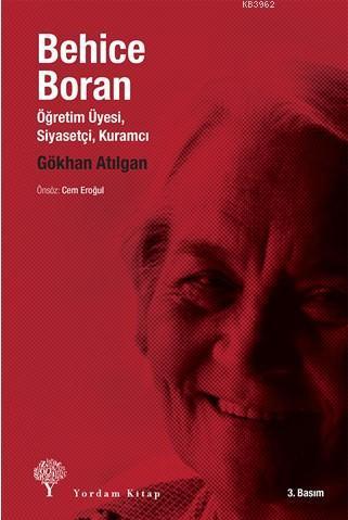 Behice Boran; Öğretim Üyesi, Siyasetçi, Kuramcı