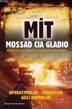 Mit, Mossad, Cia, Gladio