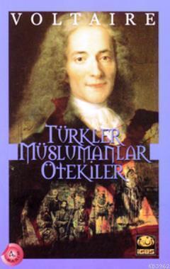Türkler - Müslümanlar - Ötekiler