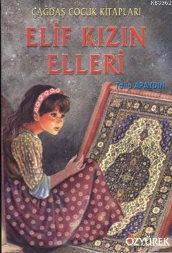 Elif Kızın Elleri