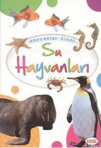Hayvanlar Alemi; Su Hayvanları