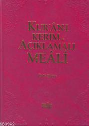 Kur´an-ı Kerim ve Açıklamalı Meali