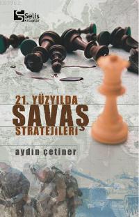 21. Yüzyılda Savaş Stratejileri