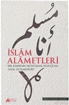 İslam Alametleri Bir Kimsenin Müslüman Olduğuna Nasıl Hükmedilir?