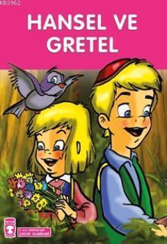 Hansel ile Gretel; +8 Yaş