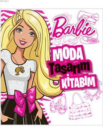 Barbie Moda Tasarım Kitabım ( 3+ Yaş)